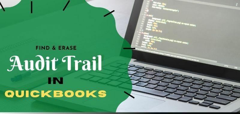 Quickbooks Audit Trail