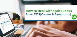 Quickbooks Error 1722 Causes & Symptoms