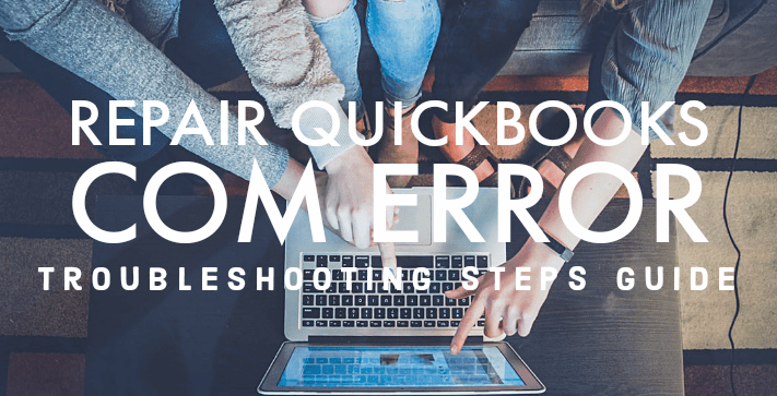 QuickBooks 2017 Com Error